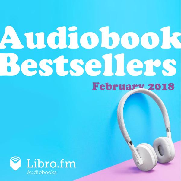 February 2018 Audiobook Bestsellers