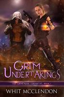 Grim Undertakings